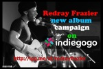 Redray Frazier new album campaign on indiegogo.com